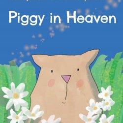 Piggy in Heaven book by Melinda Johnson.jpg